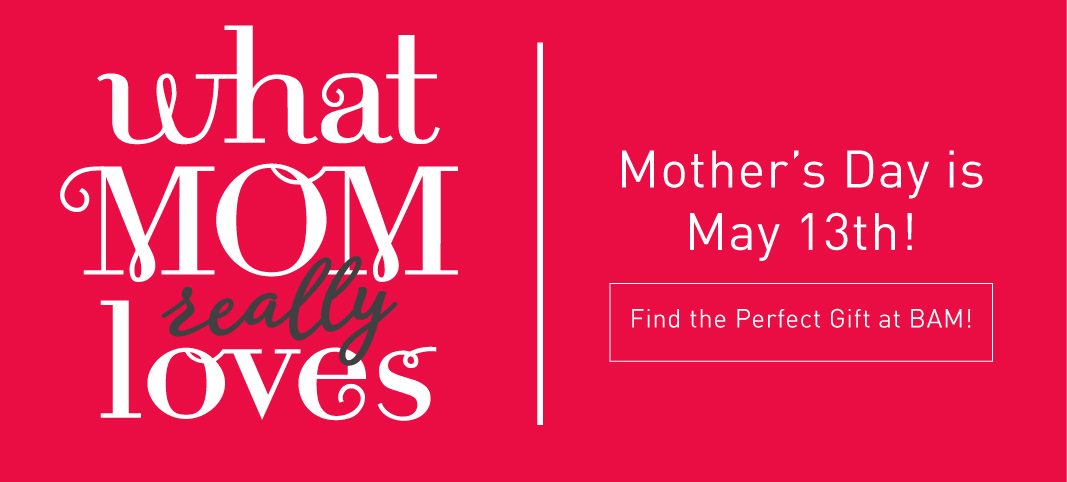 Find the Perfect Gift for Mother's Day